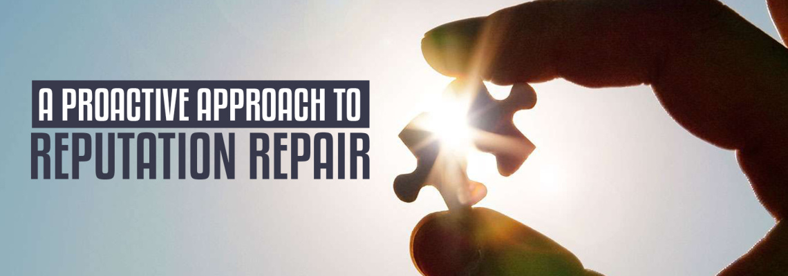 A Proactive Approach to Reputation Repair
