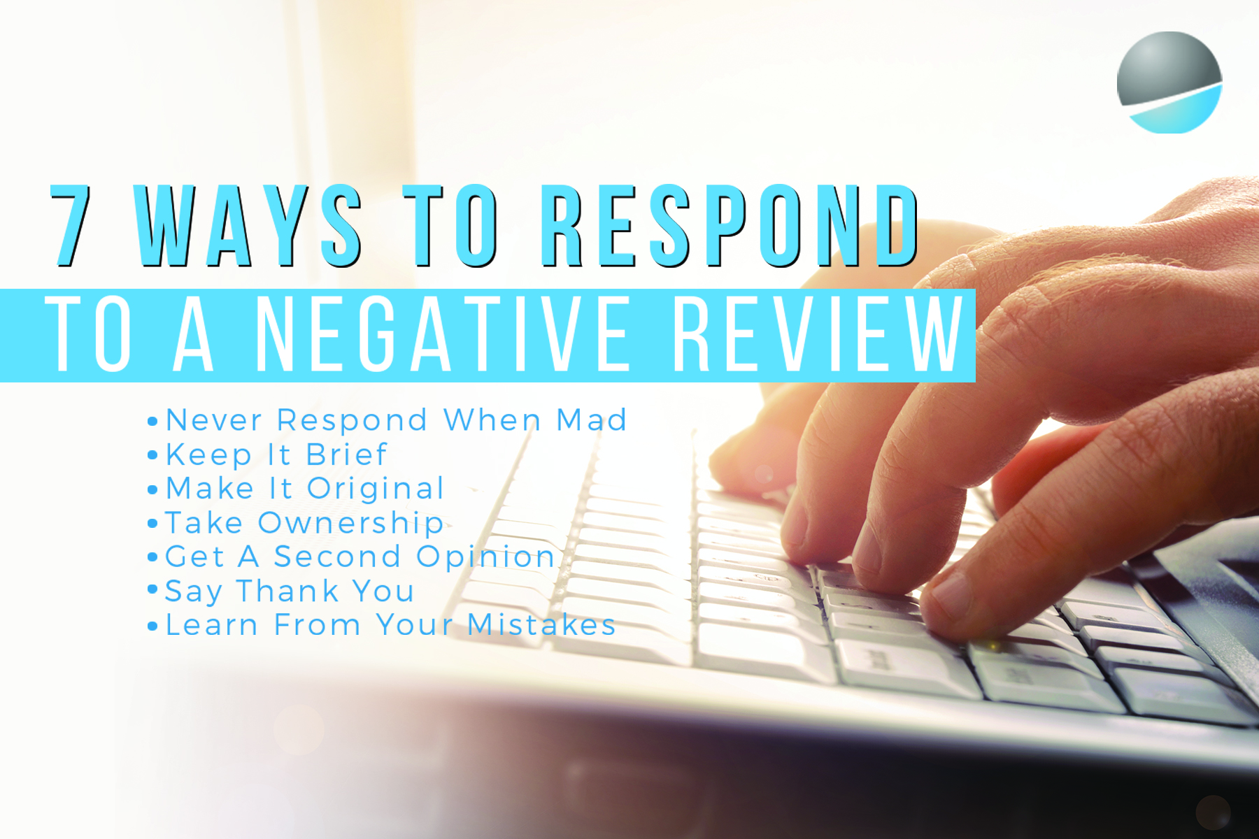 7 Ways to Respond to a Negative Review