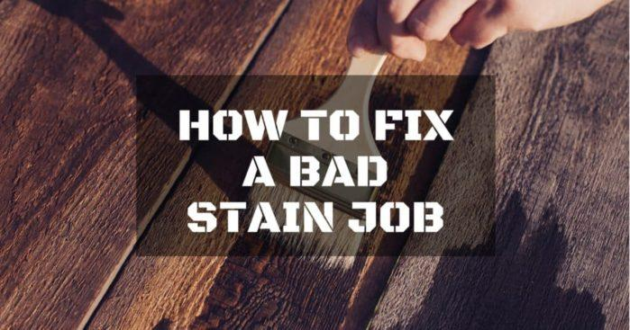 How to Fix a Bad Stain Job in Three Easy Steps  RepairDailycom