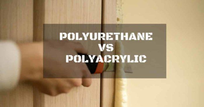 Oil Modified Polyurethane Vs Polycrylic