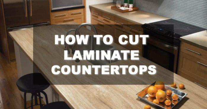 Best Way To Cut Laminate Counter
