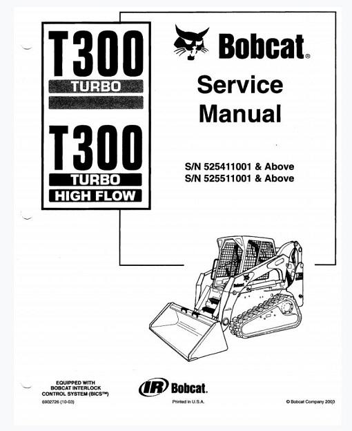 Bobcat T300 Turbo High Flow Service Manual : RepairManualus