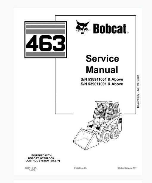Bobcat 463 Skid-Steer Loader Service Repair Manual
