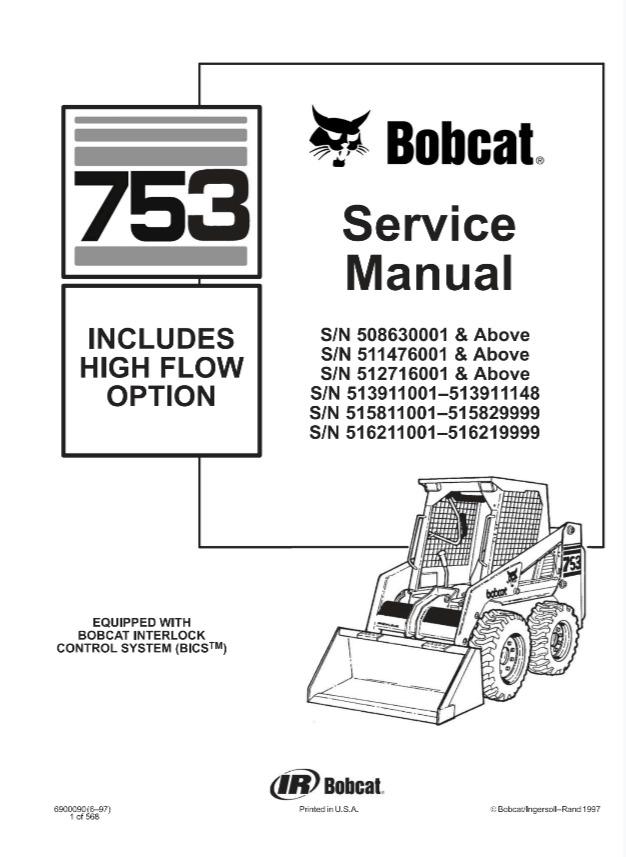 Bobcat 753 Skid Steer Loader (INCLUDES HIGH FLOW OPTION