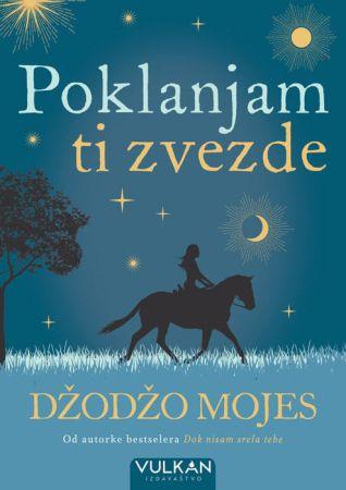 Poklanjam ti zvezde Knjiga Džodžo Mojes