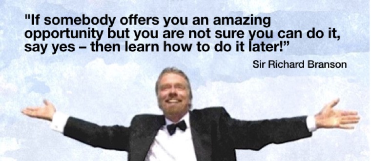 If someone offers you an amazing opportunity, just say yes!