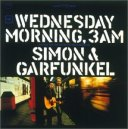 Simon & Garfunkel - Wednesday Morning, 3 AM (1964)