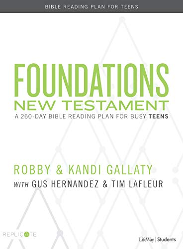Foundations: New Testament – Teen Devotional: A 260-Day Bible Reading Plan for Busy Teens