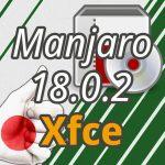 無料OS『Manjaro 18.0.2』…インストールと日本語入力!