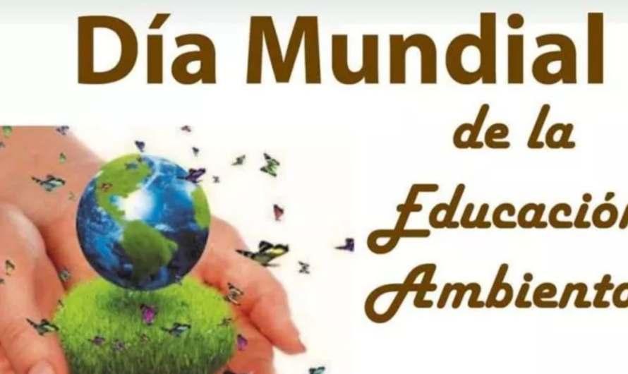 26 de Enero, Día Mundial de la Educación Ambiental