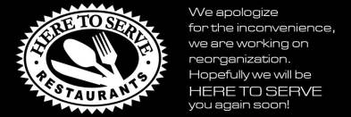 The message posted last night on Here To Serve's website about the restaurant closures.