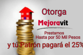MEJORAVIT OTORGA PRÉSTAMOS EN QUINTANA ROO, HASTA DE 50 MIL PESOS