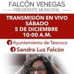 NO DEJES DE VER LA TRANSMISIÓN POR LAS REDES SOCIALES DEL AYUNTAMIENTO DE TEXCOCO