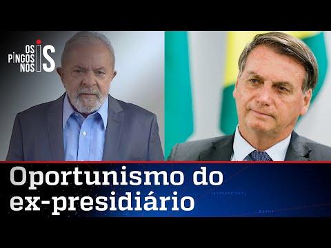 Lula critica Bolsonaro e se coloca à disposição do Brasil