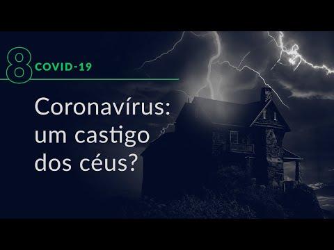 Coronavírus: um castigo dos céus? (Especial Covid-19, #8)