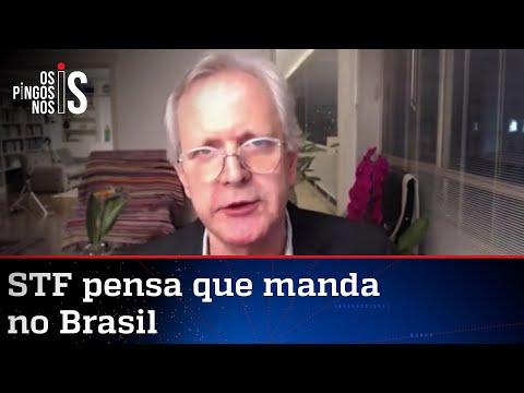 Augusto Nunes: Ministros do STF acham que estão governando o Brasil