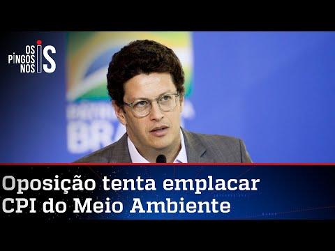 Oposição amplia ataques a Bolsonaro e quer CPI contra Ricardo Salles