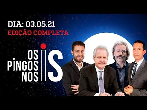 IMPRENSA IGNORA MANIFESTAÇÕES/ O RECADO DE LIRA / FHC DIZ O ÓBVIO – Os Pingos Nos Is – 03/05/21