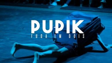 Pupik - Fuga em 2