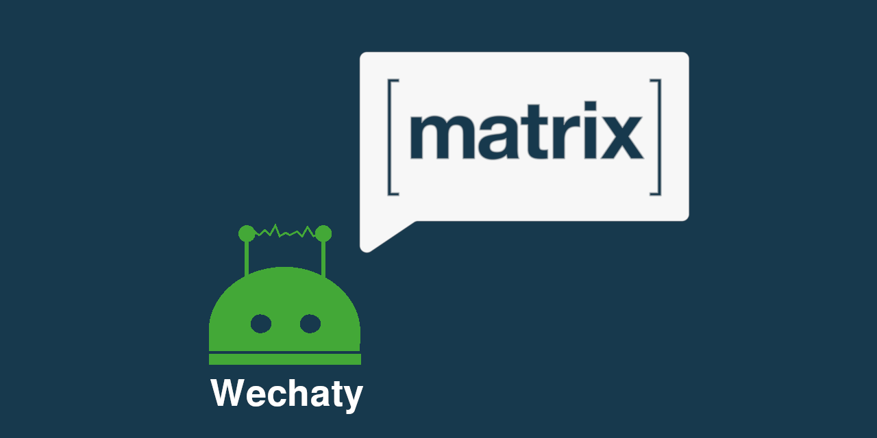 GitHub - wechaty/matrix-appservice-wechaty: WeChat (微信) Matrix Application Services Bridge