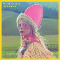 Review: Petite Meller - Lil Empire