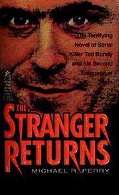 stranger-returns-ted-bundy