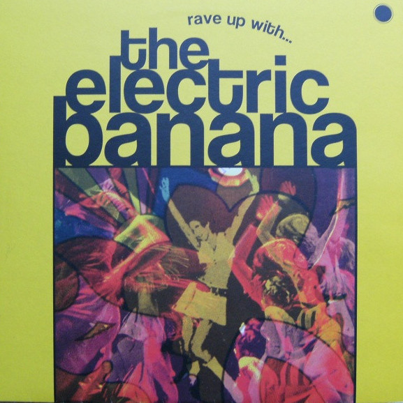 electric-banana-rave-up