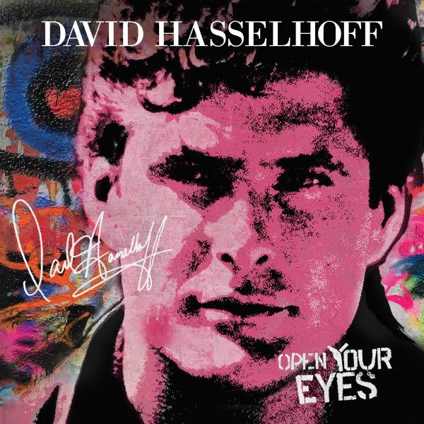 david-hasselhoff-open-your-eyes