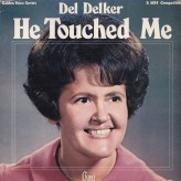 del-decker-he-touched-me