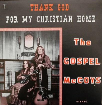 gospel-mccoys-thank-god-for-my-christian-home
