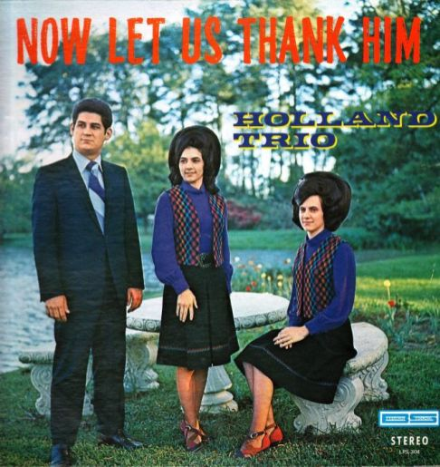 holland-trio-now-let-us-thank-him