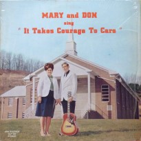 mary-and-don-it-takes-courage-to-care