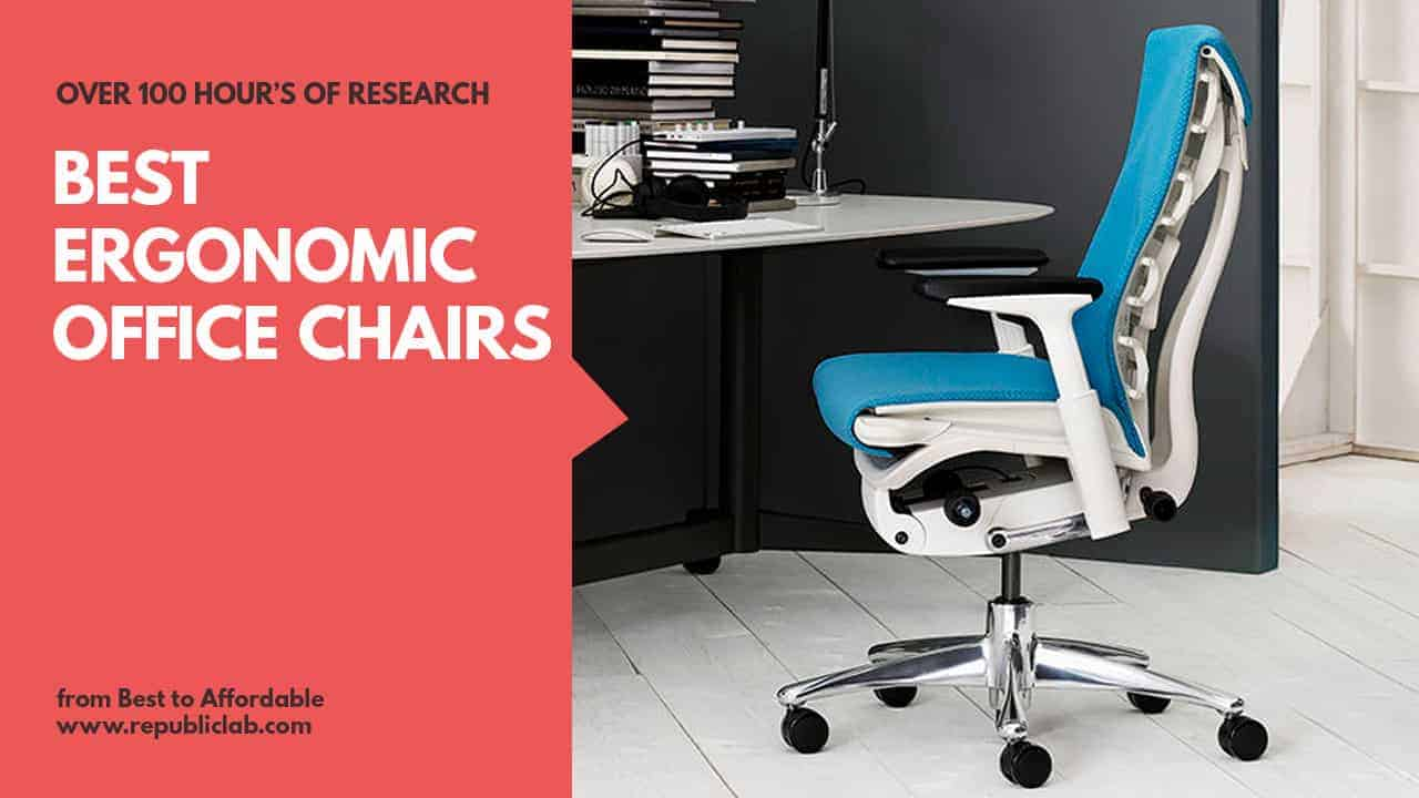 Back Supports For Chairs Top 15 Best Ergonomic Office Chairs 2019 Buyers Guide