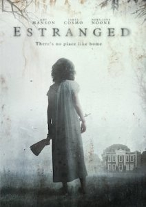 Estranged | Repulsive Reviews | Horror Movies