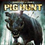 Pig Hunt | Repulsive Reviews | Horror Movies