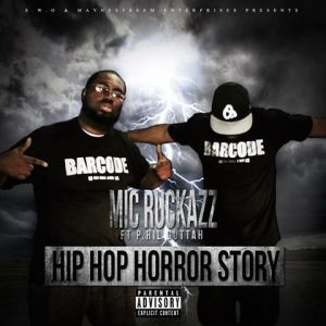 Mic Ruckazz ft. P.Hil Guttah: A journey into a Hip Hop Horror Story