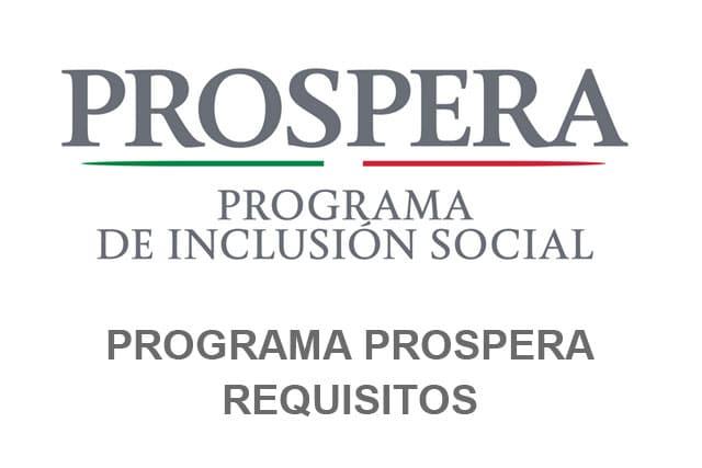 Requisitos para el Programa de Inclusión Social Prospera