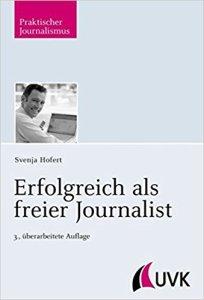 Praxisbuch für Journalisten