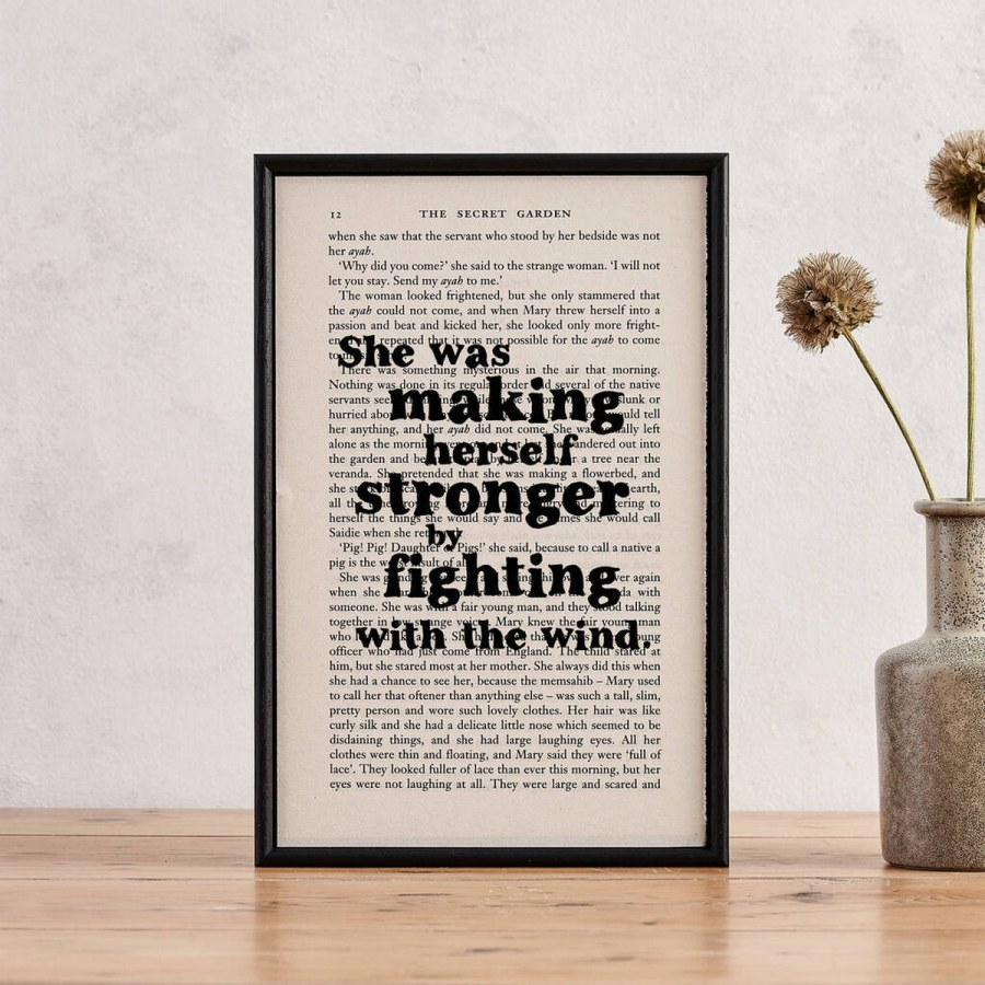Everyone should have strong women and girls in their life, someone who is supporting the feminist movement and fighting for equal rights for all genders.