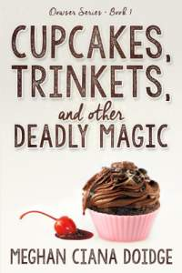 Cupcakes trinkets and other deadly magic by meghan ciana doidge