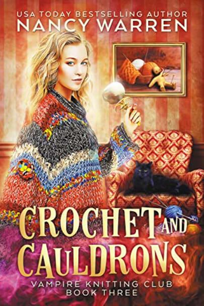 Crochet and Cauldrons (Vampire Knitting Club Book 3) cover