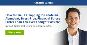 FREE Webinar on Financial Success using the Tapping Solution by Nick Ortner 1 FREE Webinar on Financial Success using the Tapping Solution by Nick Ortner