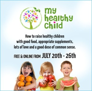 The My Healthy Child Summit: FREE from 5xHealth 4 The My Healthy Child Summit: FREE from 5xHealth