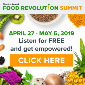 Join The Food Revolution Summit 2018: FREE! 1 Join The Food Revolution Summit 2018: FREE!