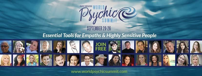 The World Psychic Summit 2017; FREE from Hay  House #psychicweek 1 The World Psychic Summit 2017; FREE from Hay  House #psychicweek