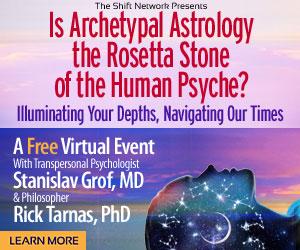 'Can Astrology Unlock the Secrets of the Cosmos?' with Stanislav Grof & Rick Tarnas: FREE webinar from the ShiftNetwork 4 'Can Astrology Unlock the Secrets of the Cosmos?' with Stanislav Grof & Rick Tarnas: FREE webinar from the ShiftNetwork