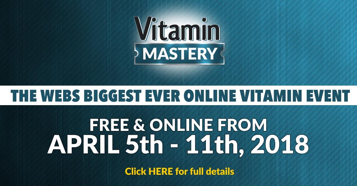 attend 2 1200 x 628 Titanic - Vitamin Mastery: FREE online workshop from KingHealthMedia