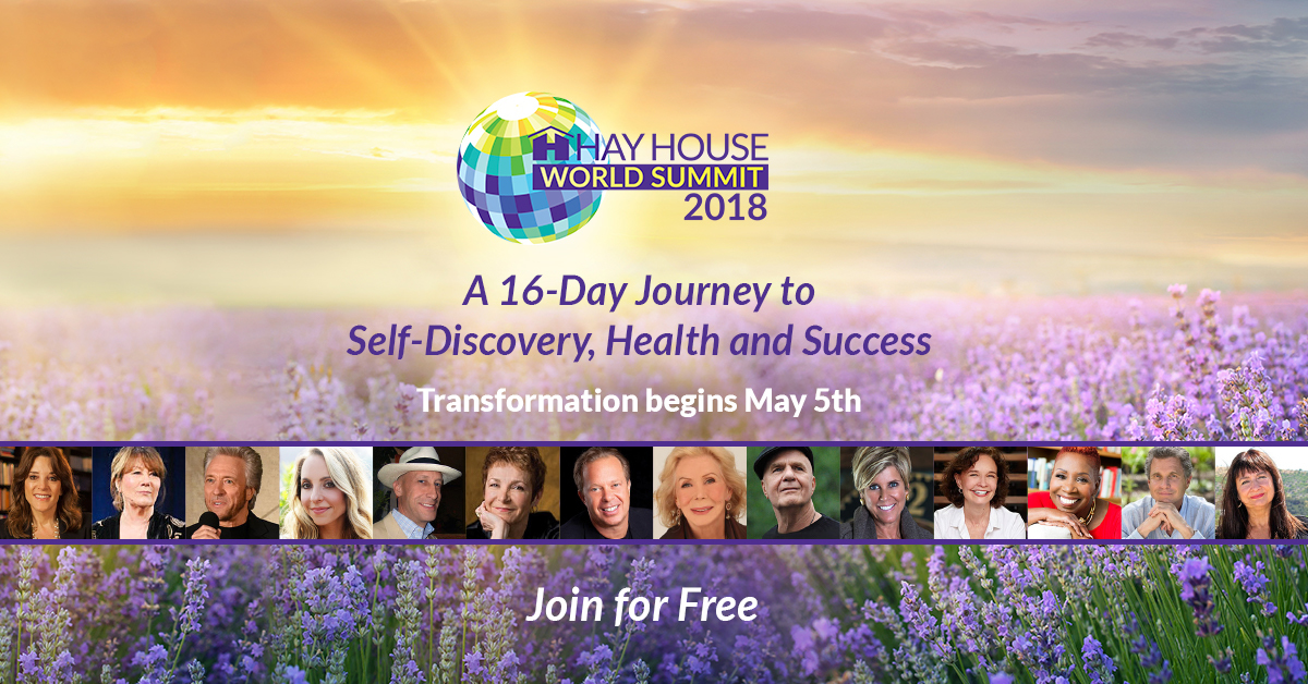 HHouseWS2018 - Free Registration now online for the HayHouse 2018  World Summit!