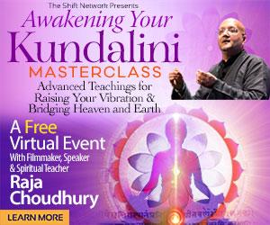 kundaliniAdv intro rectangle - Awakening Your Kundalini Masterclass with Raja Choudbury: FREE from the ShiftNetwork