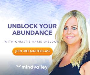 Unlock Your Abundance: FREE with Christie Marie Sheldon @ MindValley 4 Unlock Your Abundance: FREE with Christie Marie Sheldon @ MindValley